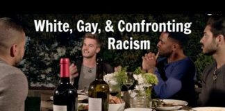 White, Gay, and Confronting Racism