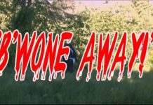 """B'WONE AWAY!"" [STARRING JUNYA BROWN & BOB SHACKLEY] (SHORT FILM)"
