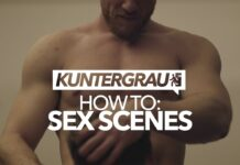 KUNTERGRAU | HOW TO SHOOT A GAY SEX SCENE